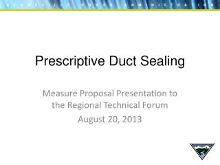 Prescriptive Duct Sealing