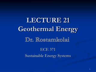 LECTURE 21 Geothermal Energy