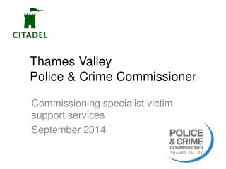 Thames Valley  Police & Crime Commissioner
