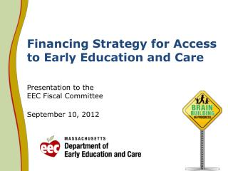 Financing Strategy for Access to Early Education and Care
