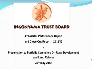 4 th  Quarter Performance Report  and Close Out Report – 2012/13 -