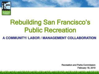 Rebuilding San Francisco's Public Recreation