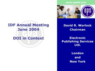 IDF Annual Meeting June 2004 DOI in Context