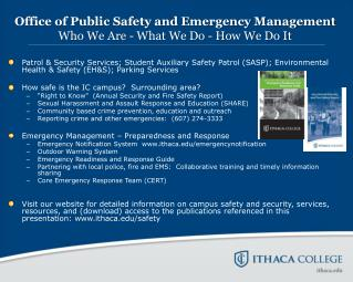 Office of Public Safety and Emergency Management Who We Are - What We Do - How We Do It