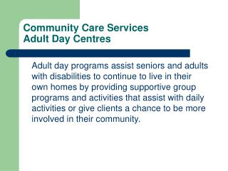 Community Care Services Adult Day Centres