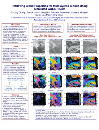 Retrieving Cloud Properties for Multilayered Clouds Using Simulated GOES-R Data