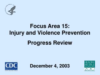 Focus Area 15: Injury and Violence Prevention Progress Review
