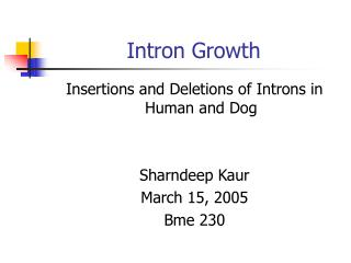 Intron Growth