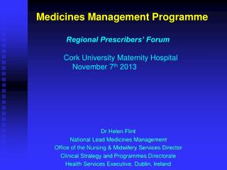 Dr Helen Flint National Lead Medicines Management
