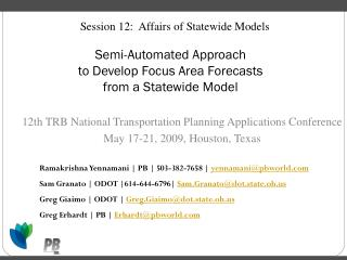 Semi-Automated Approach  to Develop Focus Area Forecasts  from a Statewide Model