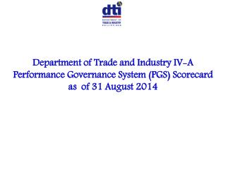 Department of Trade and Industry IV-A Performance Governance System (PGS) Scorecard