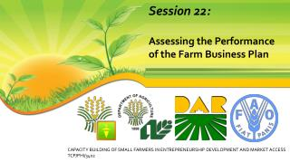 Session 22:  Assessing the Performance of the Farm Business Plan