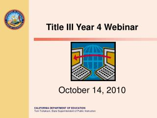 Title III Year 4 Webinar October 14, 2010