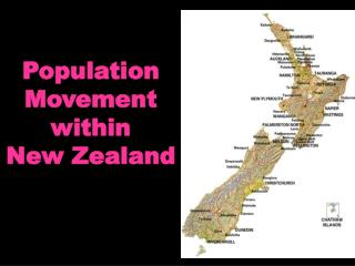 Population Movement within  New Zealand