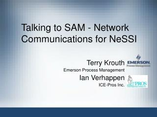 Talking to SAM - Network Communications for NeSSI