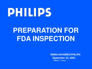 PREPARATION FOR FDA INSPECTION