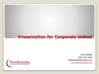 Presentation for Corporate United