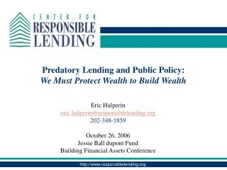 Predatory Lending and Public Policy: We Must Protect Wealth to Build Wealth