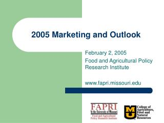2005 Marketing and Outlook