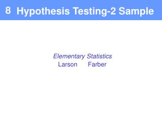 Hypothesis Testing-2 Sample