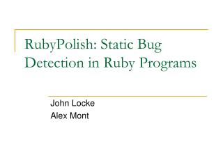 RubyPolish: Static Bug Detection in Ruby Programs