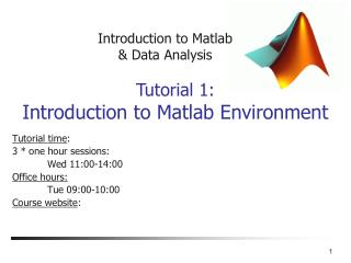 Introduction to Matlab  & Data Analysis