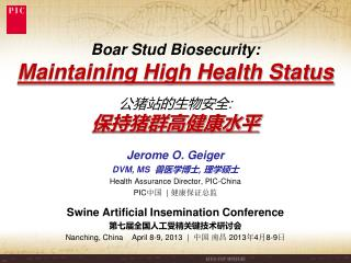 Boar Stud Biosecurity: Maintaining High Health Status