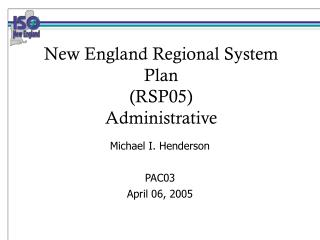 New England Regional System Plan (RSP05) Administrative