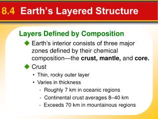 8.4   Earth's Layered Structure