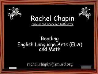 Rachel Chapin Specialized Academic Instructor