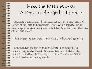 How the Earth Works:              A Peek Inside Earth's Interior