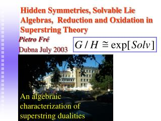 Hidden Symmetries, Solvable Lie Algebras,  Reduction and Oxidation in Superstring Theory