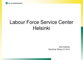Labour Force Service Center Helsinki