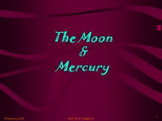 The Moon & Mercury