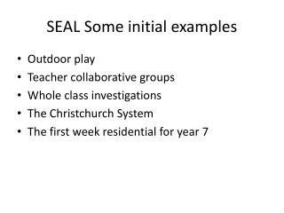 SEAL Some initial examples