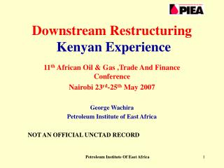 Downstream Restructuring Kenyan Experience