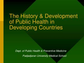 The History & Development of Public Health in Developing Countries