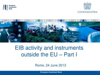 EIB activity and instruments outside the EU – Part I