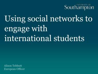 Using social networks to engage with international students