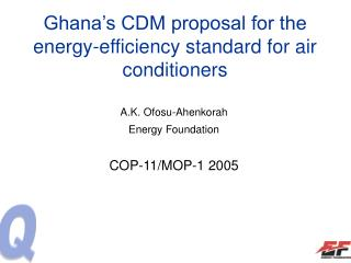 Ghana's CDM proposal for the energy-efficiency standard for air conditioners