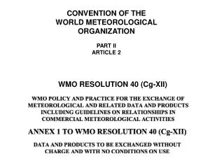 CONVENTION OF THE WORLD METEOROLOGICAL ORGANIZATION PART II ARTICLE 2
