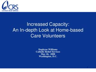 Increased Capacity: An In-depth Look at Home-based Care Volunteers