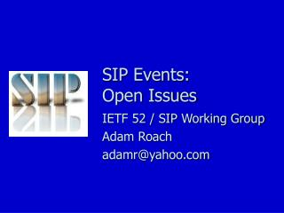 SIP Events: Open Issues