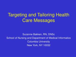 Targeting and Tailoring Health Care Messages