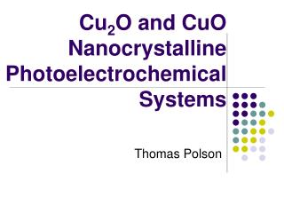 Cu 2 O and CuO Nanocrystalline Photoelectrochemical Systems