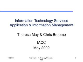 Information Technology Services Application & Information Management