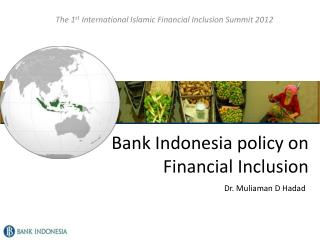 Bank Indonesia policy on Financial Inclusion