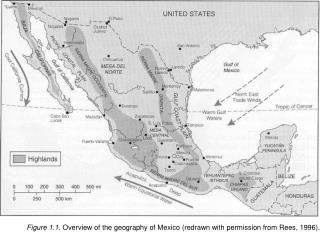 Figure 1.1. Overview of the geography of Mexico (redrawn with permission from Rees, 1996).