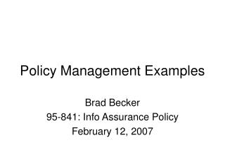 Policy Management Examples