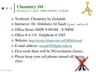 Chemistry 101 Sections: 4, 5, and 6   SMW 8:00AM – 8:50AM